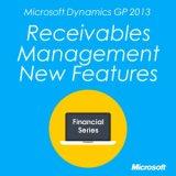Microsoft Dynamics GP Receivables Management New Features