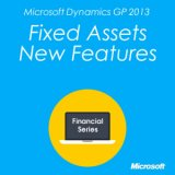 Microsoft Dynamics GP 2013 Fixed Assets New Features
