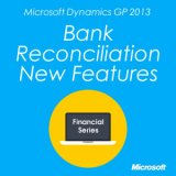 Microsoft Dynamics GP 2013 Bank Reconciliation New Features