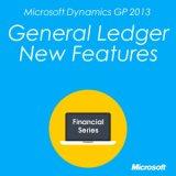 Microsoft Dynamics GP 2013 General Ledger New Features