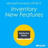Microsoft Dynamics GP 2013 Inventory New Features