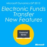 Microsoft Dynamics GP 2013 Electronic Funds New Features