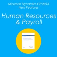 Microsoft Dynamics GP 2013 New Features – Human Resource & Payroll