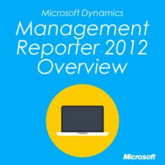 Management Reporter 2012 Overview
